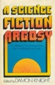 A Science Fiction Argosy av Damon Knight