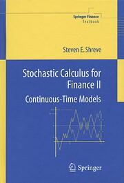 Stochastic calculus for finance af Steven E.…