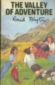 The Valley of Adventure af Enid Blyton