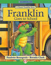 Franklin Goes To School de Paulette…