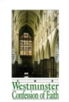 Westminster Confession of Faith by…