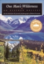 One Man's Wilderness: An Alaskan Odyssey by…