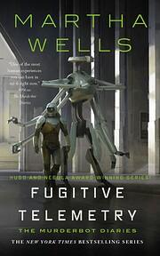 Fugitive Telemetry par Martha Wells