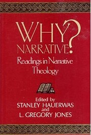Why narrative? : readings in narrative…
