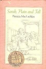 Sarah, Plain and Tall – tekijä: Patricia…
