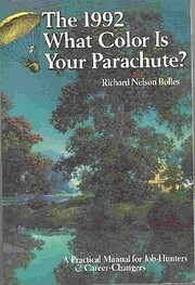 What Color Is Your Parachute? 1992: A…