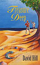 Treasure deep by David Hill