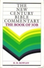 Job: New Century Bible Commentary by H. H.…
