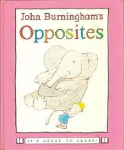 John Burninghams Opposites (It's Great to…