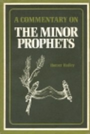 A Commentary on the Minor Prophets –…