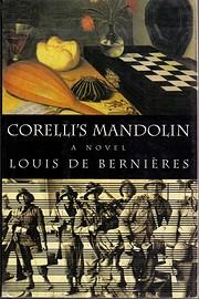 Corelli's Mandolin: A Novel por Louis…