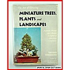 The art of growing miniature trees, plants…
