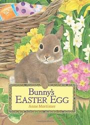Bunny's Easter Egg von Anne Mortimer
