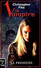La vampire 1 : La promesse by Christopher…
