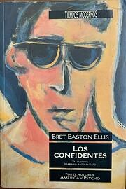 Confidentes, Los (Spanish Edition) de Bret…