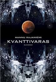 Kvanttivaras door Hannu Rajaniemi