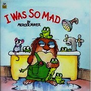 I Was So Mad (Little Critter) (Look-Look) av…