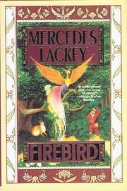 Firebird (Fairy Tales, Book 1) av Mercedes…