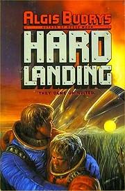 Hard Landing de Algis Budrys