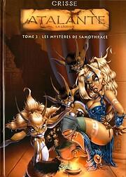 Atalante T03: Les Mystères de Samothrace de…