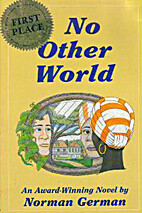 No Other World by Norman German
