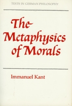 The Metaphysics of Morals by Immanuel Kant
