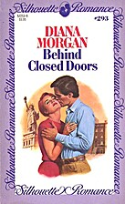 Behind Closed Doors (Silhouette Romance…
