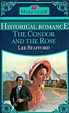 The Condor and the Rose by Lee Stafford