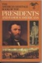 American Heritage Book of the Presidents ...…