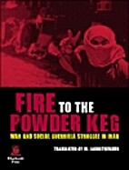 Fire to the Powder Keg: War and Social…