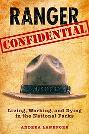 Ranger Confidential: Living, Working, And…