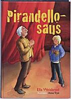 Pirandello-saus by Ella Weisbrod