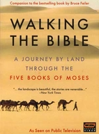 Walking the Bible: A Journey by Land Through…