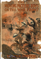 Moving Picture Boys on the War Front by…