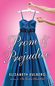 Prom and Prejudice av Elizabeth Eulberg