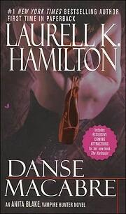 Danse Macabre (Anita Blake, Vampire Hunter,…