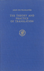 The Theory and Practice of Translation: With…