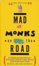 Mad Monks on the Road/a 47,000-Hour…