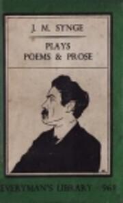 Plays, poems, and prose – tekijä: J. M.…