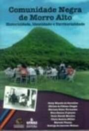 Comunidade Negra De Morro Alto.…