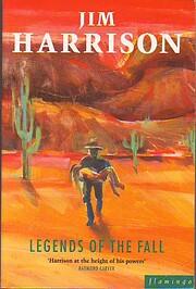 Legends of the Fall af Jim Harrison