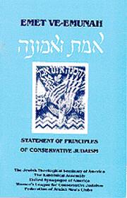 Emet ve-emunah : statement of principles of…