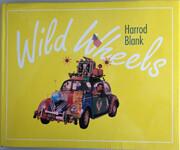 Wild Wheels de Harrod Blank
