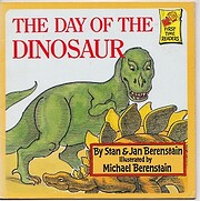The day of the dinosaur por Stan Berenstain