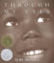 Through My Eyes de Ruby Bridges
