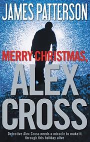 Merry Christmas, Alex Cross (Alex Cross, 19)…