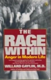 The Rage Within – tekijä: Willard Gaylin