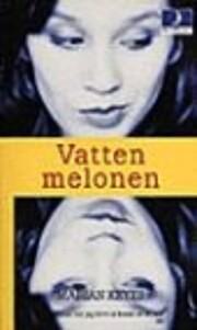 Vatten melonen av Marian Keyes