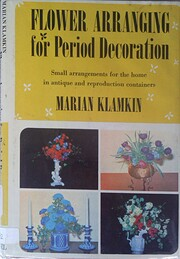 Flower Arranging For Period Decor by Marian…