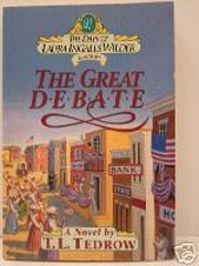 The Great Debate (The Days of Laura Ingalls…